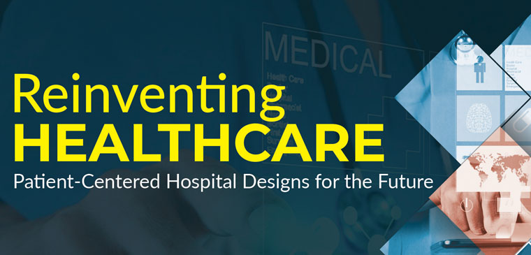 Reinventing Healthcare: Patient-Centered Hospital Designs for the Future