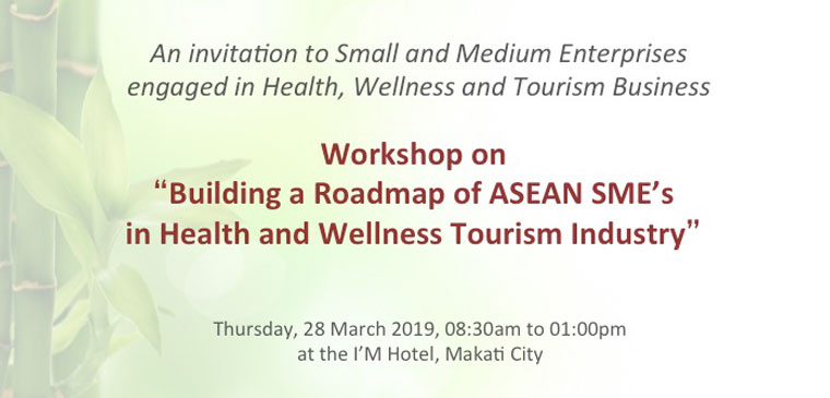 Building a Roadmap of ASEAN SME's in Health and Wellness Tourism Industry